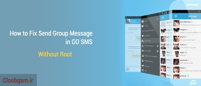 how-to-fix-send-group-message-in-go-sms-Cloobgsm.ir